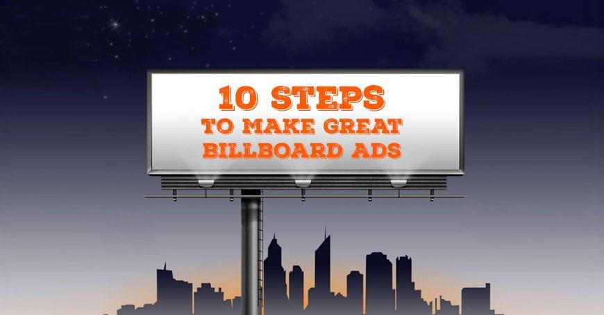 10 Steps to Create an Effective Billboard Ads