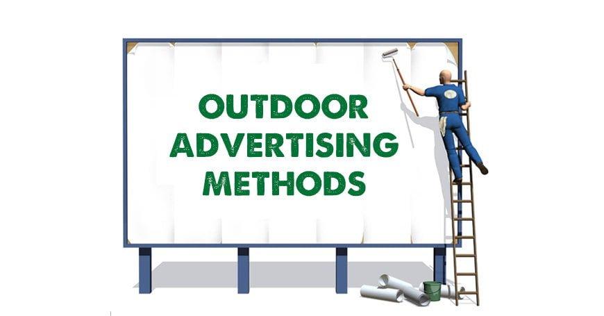 Outdoor Advertising Methods, Tactics, and Strategies